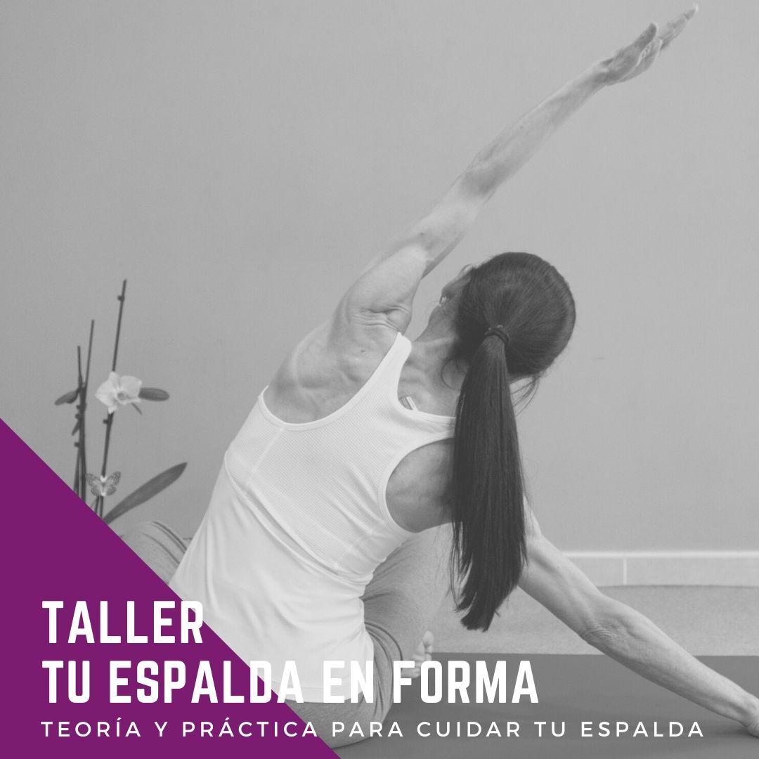 Taller tu espalda en forma
